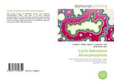 Bookcover of Cyclic Adenosine Monophosphate