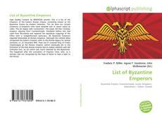 Couverture de List of Byzantine Emperors
