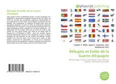 Bookcover of Réfugiés et Exilés de la Guerre d'Espagne