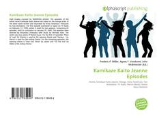 Bookcover of Kamikaze Kaito Jeanne Episodes