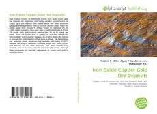 Bookcover of Iron Oxide Copper Gold Ore Deposits
