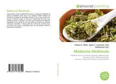 Bookcover of Médecine Médiévale