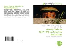 Copertina di Guerre Civile de 1947-1948 en Palestine Mandataire