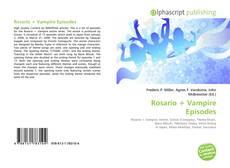 Bookcover of Rosario + Vampire Episodes