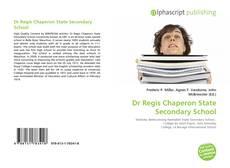 Обложка Dr Regis Chaperon State Secondary School
