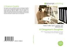 Bookcover of A Clergyman's Daughter