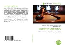 Bookcover of Insanity in English Law