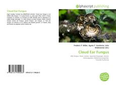 Bookcover of Cloud Ear Fungus