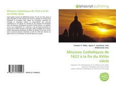 Buchcover von Missions Catholiques de 1622 à la fin du XVIIIe siècle