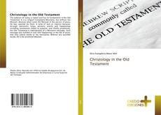 Couverture de Christology in the Old Testament