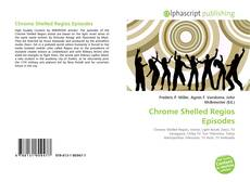 Bookcover of Chrome Shelled Regios Episodes