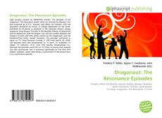 Обложка Dragonaut: The Resonance Episodes