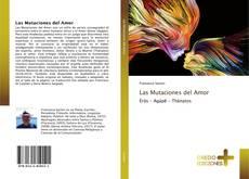 Capa do livro de Las Mutaciones del Amor
