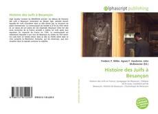 Bookcover of Histoire des Juifs à Besançon