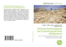 Données Archéologiques sur la Communauté Juive d'Éléphantine kitap kapağı