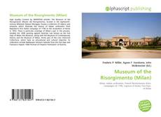 Bookcover of Museum of the Risorgimento (Milan)