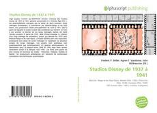 Buchcover von Studios Disney de 1937 à 1941