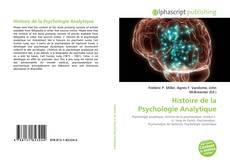 Bookcover of Histoire de la Psychologie Analytique
