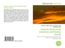 Bookcover of Endemic Birds of the Andaman and Nicobar Islands