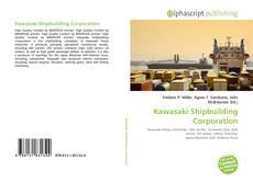 Bookcover of Kawasaki Shipbuilding Corporation