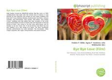 Buchcover von Bye Bye Love (Film)