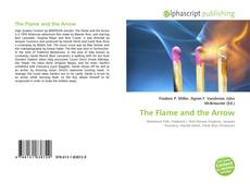 Bookcover of The Flame and the Arrow