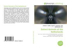 Bookcover of Extinct Animals of the Netherlands