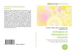 Bookcover of Orthodoxie et Hétérodoxie en Economie
