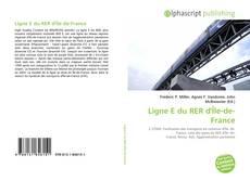 Bookcover of Ligne E du RER d'Île-de-France