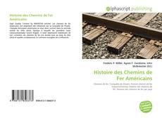 Borítókép a  Histoire des Chemins de Fer Américains - hoz