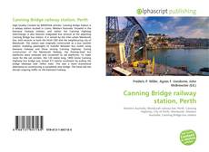 Bookcover of Canning Bridge railway station, Perth