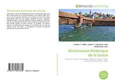 Bookcover of Dictionnaire Historique de la Suisse