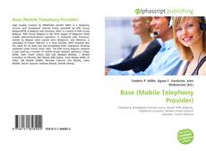 Bookcover of Base (Mobile Telephony Provider)