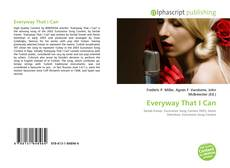 Bookcover of Everyway That I Can