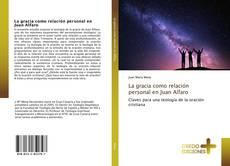 Capa do livro de La gracia como relación personal en Juan Alfaro