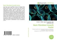 Bookcover of Basic Fibroblast Growth Factor