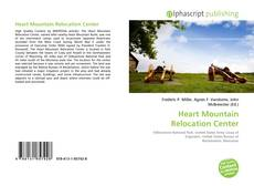 Bookcover of Heart Mountain Relocation Center