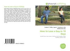 Couverture de How to Lose a Guy in 10 Days