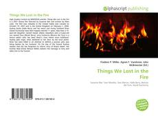 Things We Lost in the Fire kitap kapağı
