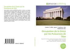 Bookcover of Occupation de la Grèce par les Puissances de l'Axe