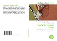 Bookcover of John White (Squash Player)