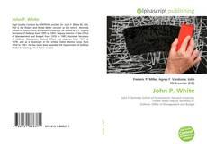Bookcover of John P. White