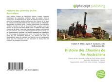 Bookcover of Histoire des Chemins de Fer Australiens