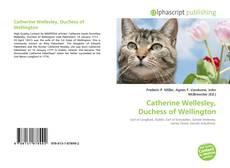 Bookcover of Catherine Wellesley, Duchess of Wellington