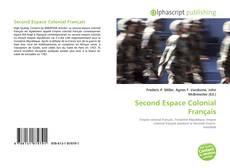 Bookcover of Second Espace Colonial Français