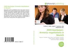 Capa do livro de 2009 Azerbaijan–Armenia negotiations in Munich