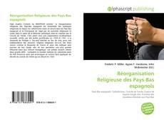 Bookcover of Réorganisation Religieuse des Pays-Bas espagnols