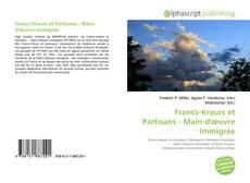 Francs-tireurs et Partisans - Main-d'œuvre Immigrée的封面