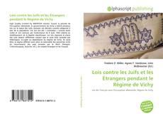Capa do livro de Lois contre les Juifs et les Étrangers pendant le Régime de Vichy