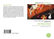 Bookcover of All I Want (Film)